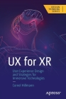 UX for Xr: User Experience Design and Strategies for Immersive Technologies Cover Image
