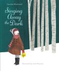 Singing Away the Dark Cover Image