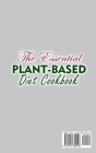 The Essential Plant-Based Diet Cookbook;Easy Recipes to Heal the Immune System Cover Image