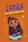 Camila the Gaming Star Cover Image