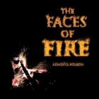 The Faces of Fire Cover Image