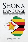 Shona Language: The Shona Phrasebook and Dictionary Cover Image