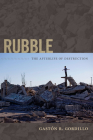 Rubble: The Afterlife of Destruction Cover Image