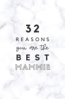 32 Reasons You Are The Best Mammie: Fill In Prompted Marble Memory Book Cover Image