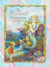 The Mermaid Princess Cover Image