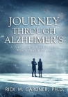 Journey Through Alzheimer's: A psychologist confronts his wife's deadly disease Cover Image