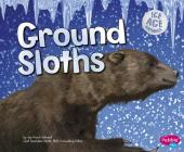 Ground Sloths (Ice Age Animals) Cover Image