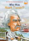 Who Was Mark Twain? (Who Was?) Cover Image