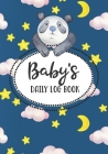 Baby Daily Log Book: Eat Sleep Childcare Tracker for Newborns Cute Panda Cover Cover Image