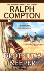 Ralph Compton Brother's Keeper (A Ralph Compton Western) Cover Image