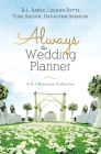 Always a Wedding Planner: 4-in-1 Romance Collection Cover Image