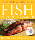 Fish Without a Doubt: The Cook's Essential Companion Cover Image