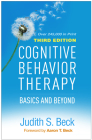 Cognitive Behavior Therapy, Third Edition: Basics and Beyond Cover Image