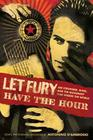 Let Fury Have the Hour: Joe Strummer, Punk, and the Movement that Shook the World Cover Image