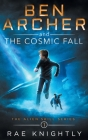 Ben Archer and the Cosmic Fall (The Alien Skill Series, Book 1) Cover Image