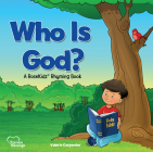 Kidz: Who Is God? Picture Book: A Rosekidz Rhyming Book Cover Image