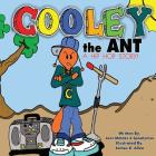 Cooley the Ant: a hip hop story Cover Image