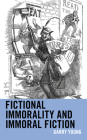 Fictional Immorality and Immoral Fiction Cover Image