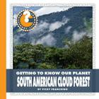 South American Cloud Forest (Community Connections) Cover Image