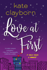 Love at First: An Uplifting and Unforgettable Story of Love and Second Chances Cover Image