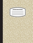 Classic Composition Notebook: (8.5x11) Wide Ruled Lined Paper Notebook Journal (Nude/Tan/Beige) (Notebook for Kids, Teens, Students, Adults) Back to Cover Image