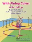With Flying Colors - English Color Idioms (Arabic-English) Cover Image