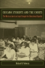 Chicano Students and the Courts (Critical America #50) Cover Image