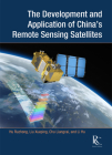 The Development and Application of China's Remote Sensing Satellites Cover Image