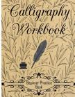 Calligraphy Workbook (Beginner Practice Book): Beginner Practice Workbook 4 Paper Type Line Lettering, Angle Lines, Tian Zi Ge Paper, DUAL BRUSH PENS Cover Image