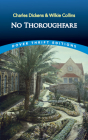 No Thoroughfare (Dover Thrift Editions) Cover Image