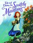 Up and Down the Scratchy Mountains Cover Image