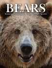 Bears: Stunning Photographs of All the World's Species Cover Image