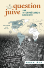 La Question Juive: Une Interprétation Marxiste Cover Image
