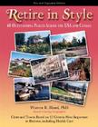 Retire in Style: 60 Outstanding Places Across the USA and Canada Cover Image