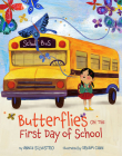 Butterflies on the First Day of School Cover Image