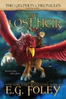 The Lost Heir (The Gryphon Chronicles, Book 1) Cover Image