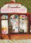 El Maravilloso Mini-Peli-Coso = The Wonderful Fluffy Little Squishy Cover Image