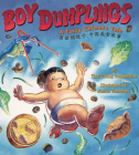 Boy Dumplings: A Tasty Chinese Tale Cover Image