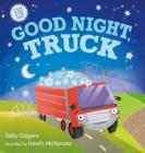 Good Night, Truck: A Picture Book Cover Image