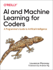 AI and Machine Learning for Coders: A Programmer's Guide to Artificial Intelligence Cover Image