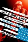 Just a Shot Away: Peace, Love, and Tragedy with the Rolling Stones at Altamont Cover Image