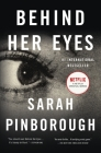 Behind Her Eyes: A Suspenseful Psychological Thriller Cover Image