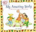 My Amazing Body: A First Look at Health and Fitness (First Look at Books) Cover Image