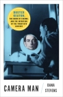Camera Man: Buster Keaton, the Dawn of Cinema, and the Invention of the Twentieth Century Cover Image