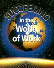 Succeeding in the World of Work Cover Image