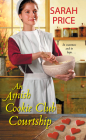 An Amish Cookie Club Courtship (The Amish Cookie Club #3) Cover Image