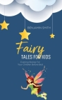 Fairy Tales For Kids: Evening Stories For Your Children Before Bed Cover Image