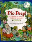 Pio Peep! Traditional Spanish Nursery Rhymes: Bilingual Spanish-English Cover Image