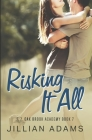 Risking it All: A Young Adult Sweet Romance Cover Image