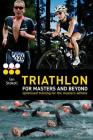 Triathlon for Masters and Beyond: optimised training for the masters athlete Cover Image